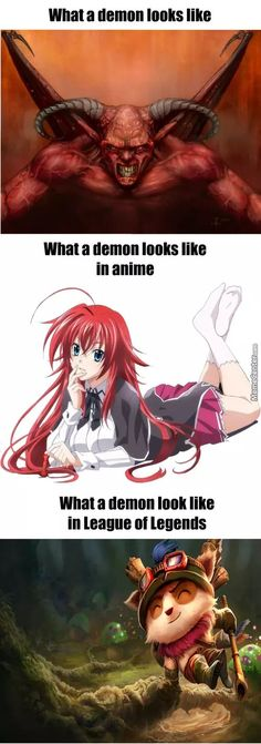 For The Glory Of Satan Demons in anime and in league of legends - teemo - gaming meme Lol League Of Legends, League Of Memes, Games Memes, Video Game Memes, Animé Romance, Anime Meme, Manga Anime, Geek Meme, Anime Comics