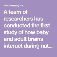 Baby and adult brains 'sync up' during play: It's not your imagination -- you and your baby really are on the same wavelength Joint Attention, Research Scholar, Psychological Science, Magnetic Resonance Imaging, Natural Play, Good Night Moon, Associate Professor, Brain Activities, Baby Learning