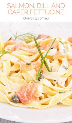 Salmon, Dill and Caper Fettucine - Capers, dill and salmon are always a winning combination and when it comes with a creamy pasta base, you know you're onto a delicious dinner dish.
