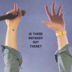 Chris Martin always yells this at concerts.