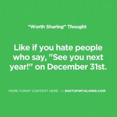 annoying people | Shut Up Im Talking