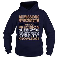 ADMISSIONS REPRESENTATIVE T-Shirts, Hoodies. Get It Now ==> https://www.sunfrog.com/LifeStyle/ADMISSIONS-REPRESENTATIVE-95370531-Navy-Blue-Hoodie.html?id=41382