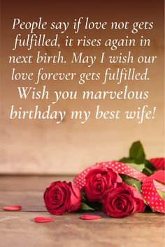 Loveliest happy birthday wishes for your wife. Tell her how much you love her with these lovely wishes and messages. Birthday Wishes For Wife, Wishes For You, Romantic Quotes, Love Her, Place Card Holders, Messages, Text Posts, Text Conversations