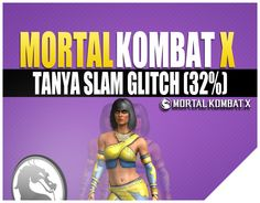 Mortal Kombat X Tanya Pyromancer Glitch   32% Slam No Meter (MKX Patch)
