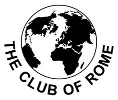"The Club of Rome is a global think tank that deals with a variety of international political issues. Founded in 1968 at Accademia dei Lincei in Rome, Italy, the CoR describes itself as ""a group of world citizens, sharing a common concern for the future of humanity."" It consists of current and former Heads of State, UN bureaucrats, high-level politicians and government officials, diplomats, scientists, economists, and business leaders from around the globe - chapter 101"