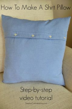 Learn how to make a shirt pillow with this step-by-step video tutorial. Making a. : Learn how to make a shirt pillow with this step-by-step video tutorial. Making a shirt pillow is a quick and economical way to update your decor! Memory Pillow From Shirt, Memory Pillows, Memory Quilts, Easy Sewing Projects, Sewing Projects For Beginners, Sewing Crafts, Sewing Tips, Diy Projects, Sewing Hacks
