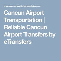 Cancun Airport Transportation to the Riviera Maya, Playa del Carmen and Tulum. Book your Cancun Airport Transfers and choose our different services: Private, Taxi, Luxury, and Groups. Airport Transportation, Transportation Services, Festival Guide, Cancun Hotels, Airport Shuttle, James Scott, Dc Weddings, Riviera Maya, San Francisco