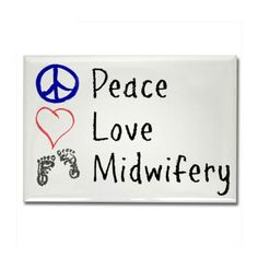 midwife magnet...just because I'm a baby-catcher in the making, (: