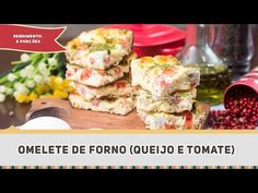 Omelete de Forno de Queijo e Tomate | Receitas de Minuto - A Solução prática para o seu dia-a-dia!
