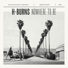 H-BURNS - Nowhere To Be - Single (2015) by BrestBrestBrest