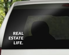 ™Real Estate Life. - Window Decal