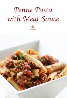 EASY penne pasta with a meaty sauce made with seasoned ground beef, onions, garlic, and tomato sauce. Perfect midweek dinner! Easy to make and easy on the budget too. On SimplyRecipes.com