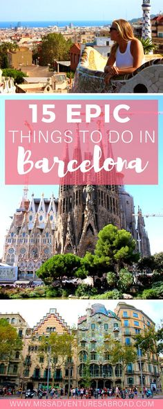 An epic list of the top 15 things to do in Barcelona, Spain! From visiting Sagrada Familia and other famous Gaudi architecture to hanging out at the beach or exploring the historic Gothic Quarter, you'll discover the best of Barcelona here!