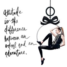Attitude is the difference between an ordeal and an adventure. Make yours fabulous! Consider this your Friday night marching orders! . #Attitude #Ordeal #Adventure #Friday #TGIF