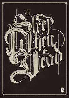 lettering / I'll Sleep When I'm Dead