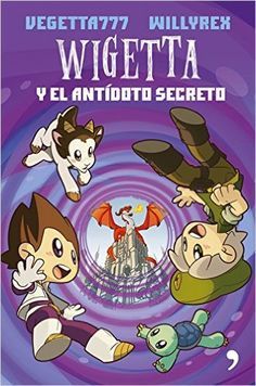 Descargar Wigetta Y El Antídoto Secreto de Vegetta777 Kindle, PDF, ePub, Wigetta Y El Antídoto Secreto PDF