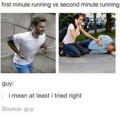 Let me tell you... I hate running lol
