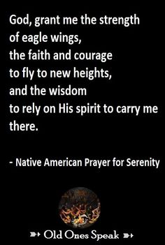 native american prayer for serenity, #http://mythoughtsandquotes.tumblr.com/