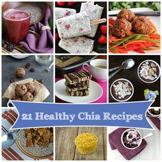Healthy Chia Seed Recipes - 21 great recipes for that bag of Chia you don't know what to do with. Think beyond smoothies and pudding!