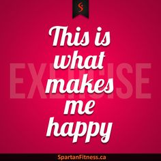What makes you happy? Let us know... #SpartanFitness #TrainHard #Workout