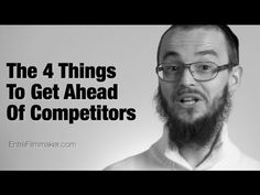 For Filmmakers: 4 Ways to Get Ahead of Competitors
