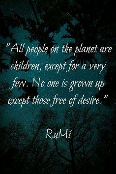 Rumi Poem, Rumi Quotes, Poetry Quotes, Spiritual Quotes, Wisdom Quotes, Life Quotes, Inspirational Quotes, Motivational Quotes, Kahlil Gibran