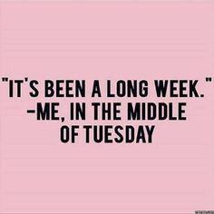 In the middle of Tuesday...