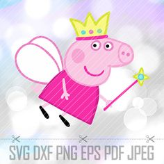 Peppa Pig Fairy Princess SVG DXF Png Eps Pdf by SVGvectorArt
