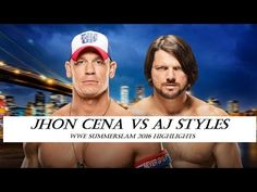 WWE john cena vs aj styles summerslam 2016