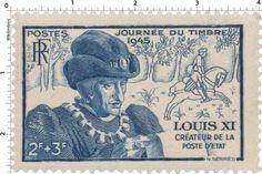 Timbre 1945 : JOURNÉE DU TIMBRE 1945 LOUIS XI CRÉATEUR DE LA POSTE D'ÉTAT | WikiTimbres