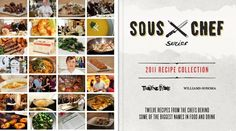 Download for free   Sous Chef Series - 12 Recipes from the 2011 Recipe Collection  Awesome Chefs!