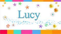Lucy, significado de Lucy, nombre Lucy, origen y significado de Lucy, nombres para bebés. Origen de mi nombre Lucy, qué significa mi nombre Lucy.