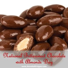 Recent studies have found there are certain health benefits to adding small amounts of bittersweet chocolate to your diet. Combine that with the health benefits of almonds, and you have a perfect snack! #BittersweetChocolateWithAlmondsDay