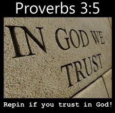 In God we trust ~~I Love the Bible and Jesus Christ, Christian Quotes and verses.