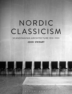 """Read """"Nordic Classicism Scandinavian Architecture by John Stewart available from Rakuten Kobo. Nordic Classicism presents the first English-language survey of an important yet short-lived movement in modern architec. Scandinavian Architecture, Classical Architecture, School Architecture, Scandinavian Home, Nordic Classicism, John Stewart, Nordic Living, Central Library, Famous Architects"""