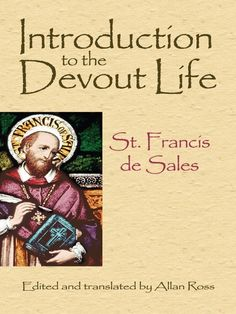 Introduction to the Devout Life by St. Francis de Sales  This masterpiece of Christian literature by a sixteenth-century priest explains how to live a holy life in the secular world. Drawn from the letters of St. Francis de Sales, it presents clear and direct advice about praying, resisting temptation, and maintaining devotion to God. A key figure in France's Counter Reformation, St. Francis de Sales (1567-1622) served as Bishop of Geneva and was canonized in 1665. The...