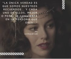Las Chicas del Cable Netflix Quotes, Netflix Series, Series Movies, Girl Quotes, Love Quotes, Inspirational Quotes, Orphan Black, Grey's Anatomy, Stranger Things