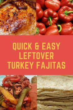 Leftover Turkey Fajitas