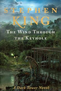 The Wind through the Keyhole -- Stephen King