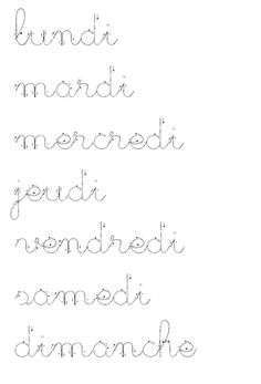 die Wochentage in Kursivschrift - Top Of The World French Cursive, French Handwriting, French Language Lessons, French Lessons, Education Humor, Kids Education, Alphabet Cursif, Maternelle Grande Section, Kindergarten Lesson Plans