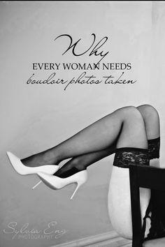 Why every woman needs boudoir photos taken. Ontario Boudoir Photographer.