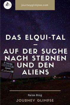 Das Elqui-Tal ist eine der speziellsten Regionen in Chile. Chile, Lonely Planet, Journey, Starry Nights, Continents, Chili
