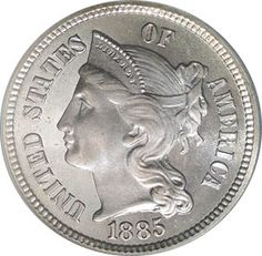1885 Three Cents - Nickel Obverse  Called a '3 Cent Nickel'