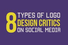 8 Types of Logo Design Critics on Social Media Infographic