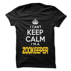 Keep Calm I am ... Zookeeper - Awesome Keep Calm Shirt  - #wedding gift #gift for dad. ADD TO CART => https://www.sunfrog.com/Hunting/Keep-Calm-I-am-Zookeeper--Awesome-Keep-Calm-Shirt-.html?68278