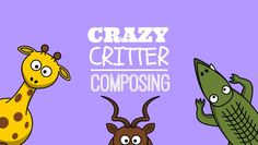 A Crazy Critter Composing Printable Activity to Inspire your Piano Kids! #freeprintable #pianoteaching