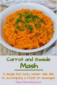 Carrot and Swede (Rutabaga) Mash. A simple but tasty winter side dish. It makes a lovely accompaniment to all sorts of dishes, but is particularly good with a roast dinner, pie or sausages. Can use olive oil instead of butter to make it dairy-free or vegan. #TinandThyme #ChristmasSide #SideDish #SwedeRecipe #CarrotRecipe