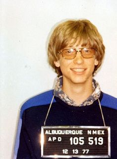 Bill Gates' police mug shot, 1977. Cool nerd.