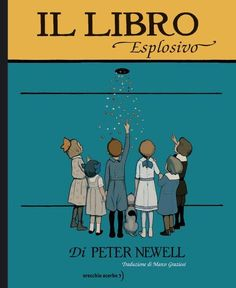 Il libro esplosivo Orecchio acerbo editore ')