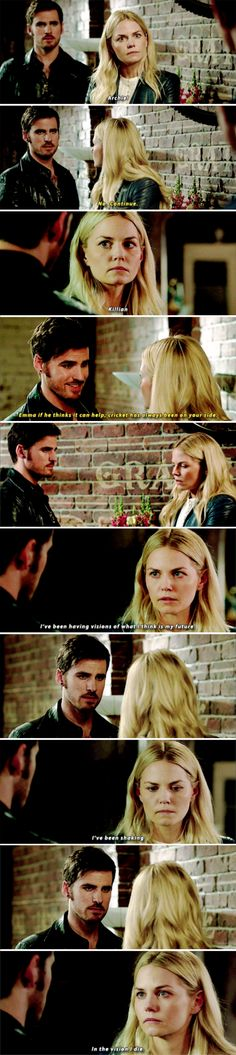 """I've been having visions of what I think is my future. In my vision I die"" - Emma and Killian #OnceUponATime"
